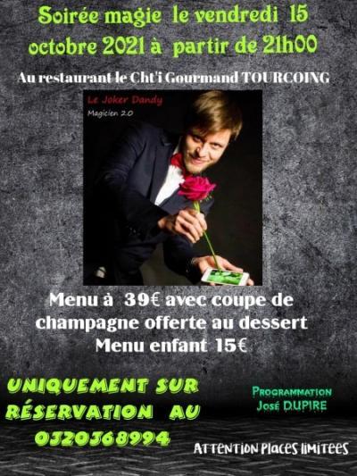 Soirée Magie accompagnée d'un menu à 39€ et 15€ pour les enfants le 15 Octobre